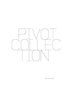 Collezione Pivot